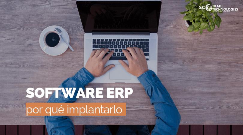 ¿Por qué implantar un software ERP en tu empresa?