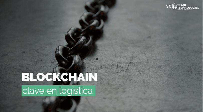 Blockchain, la tecnología clave para el sector logístico