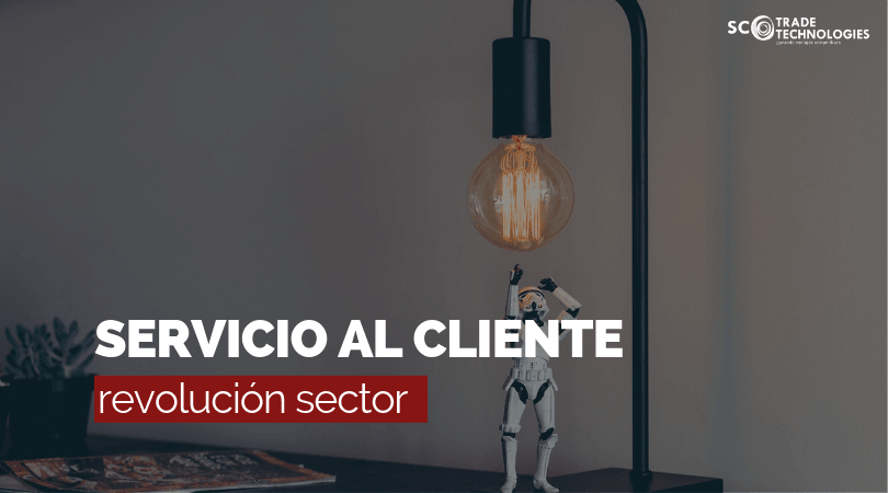 El servicio al cliente revoluciona el sector