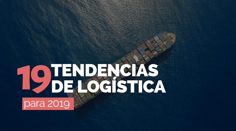 19 Retos para afrontar la logística de 2019