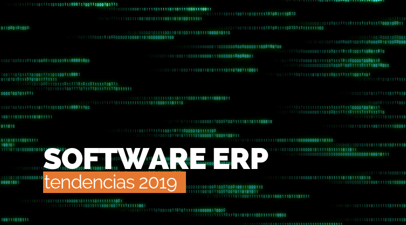 Tendencias 2019 en Software ERP