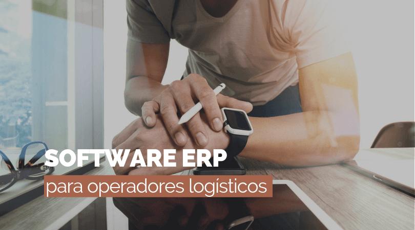 Así es como el Software ERP agiliza el trabajo del operador logístico
