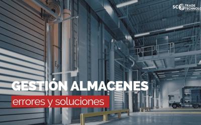 Errores y soluciones en la gestión de almacenes