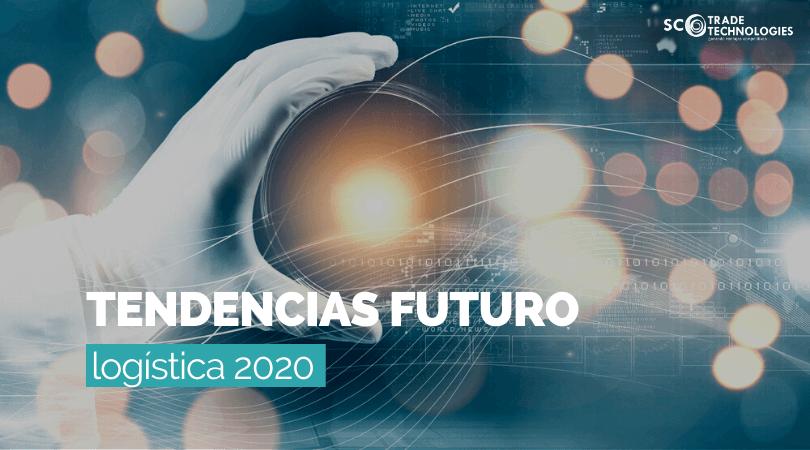 Tendencias 2020 para el futuro de la logística