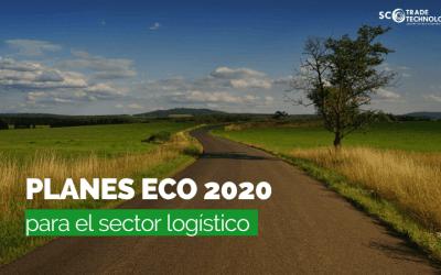 Planes Eco para el sector logístico en 2020