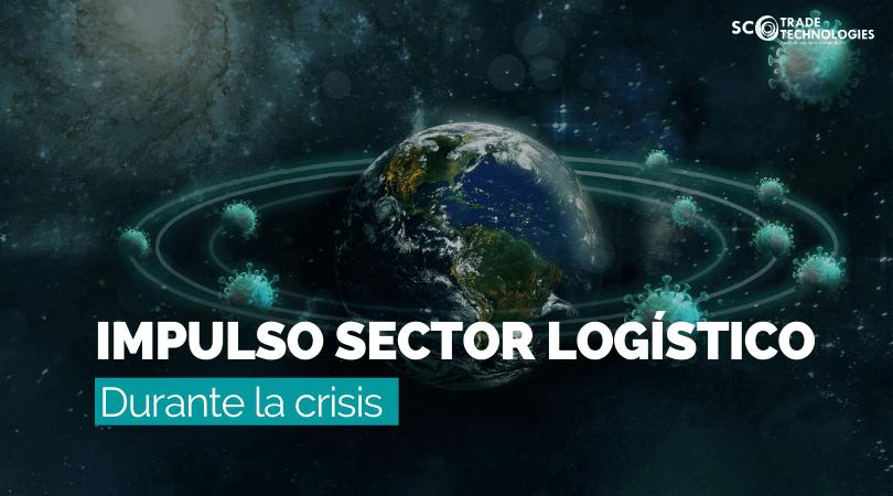 Cómo la crisis ha impulsado el sector logístico