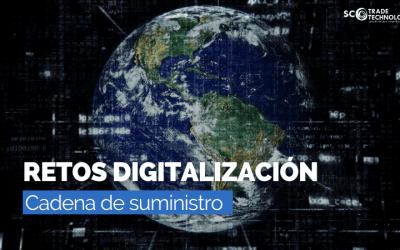Retos de la nueva cadena de suministro digital